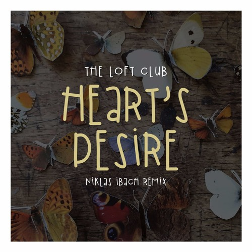 "Niklas Ibach Releases Remix Of The Loft Club's ""Heart's Desire"""